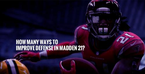 How-many-ways-to-improve-defense-in-Madden-21